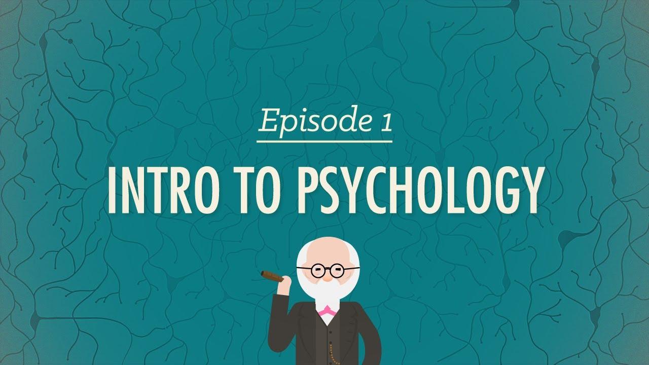 Intro to Psychology: Crash Course Psychology #1