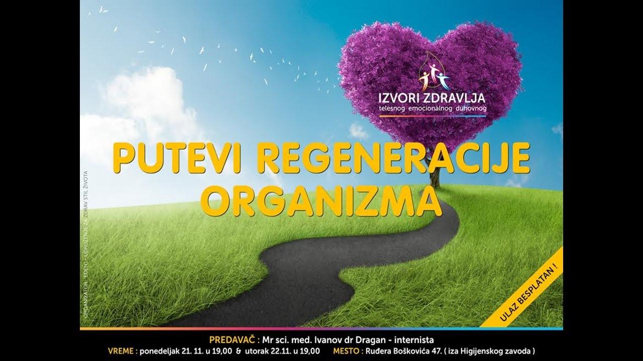 1.Putevi regeneracije organizma - mr sci. med. Ivanov dr Dragan