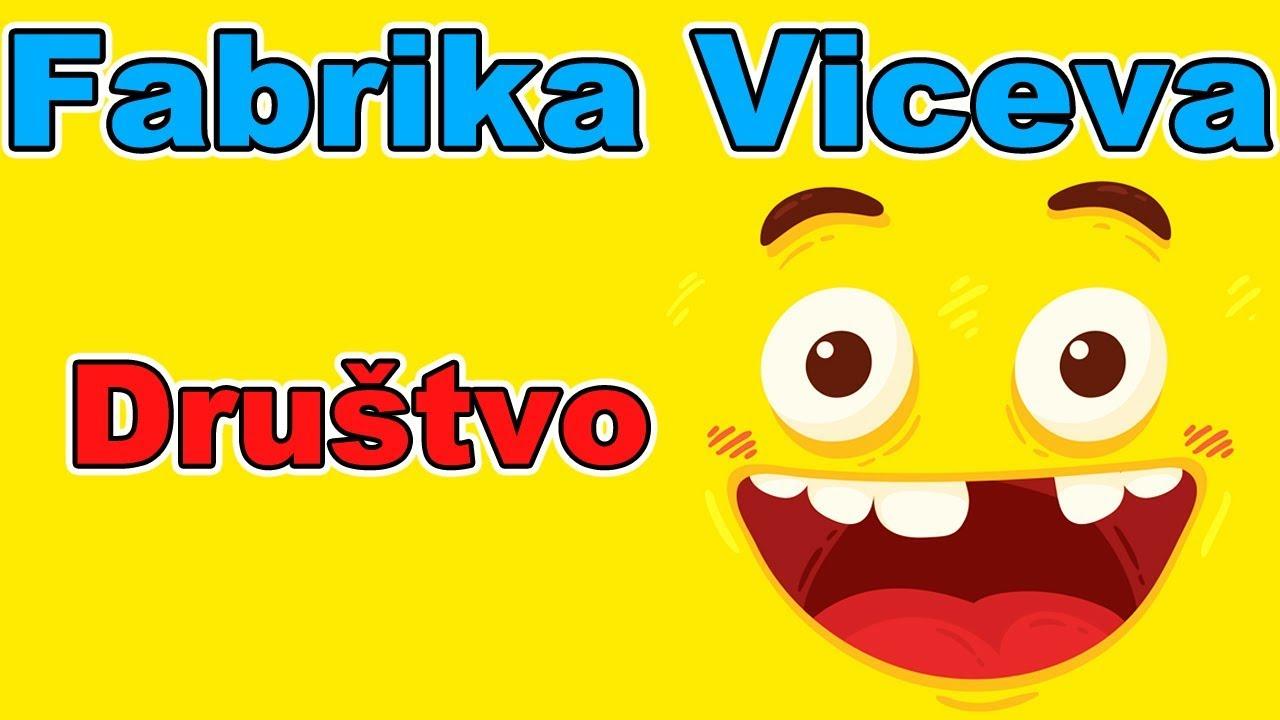 Fabrika Viceva - Društvo | Smeh do suza | Najbolji vicevi | Smešni vicevi | Zabava | Humor | Smesno