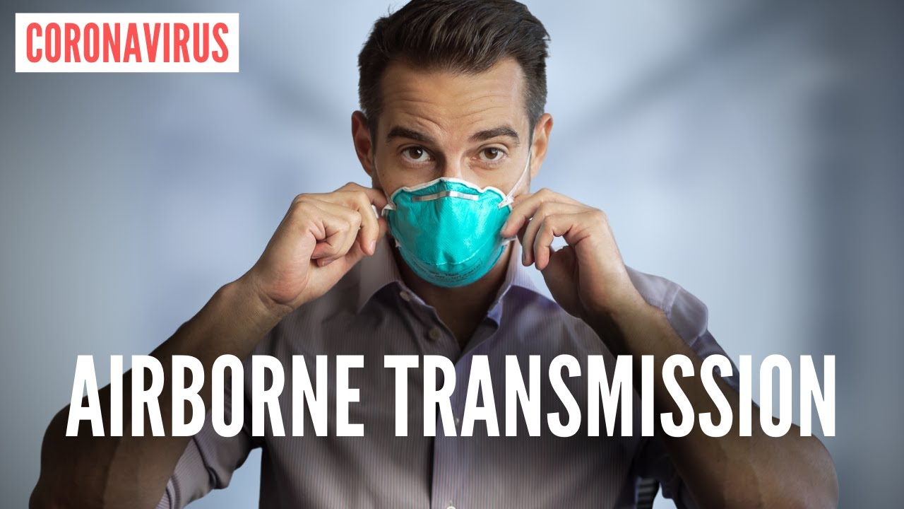 The TRUTH of How Coronavirus Spreads and Coronavirus Prevention | Airborne Transmission