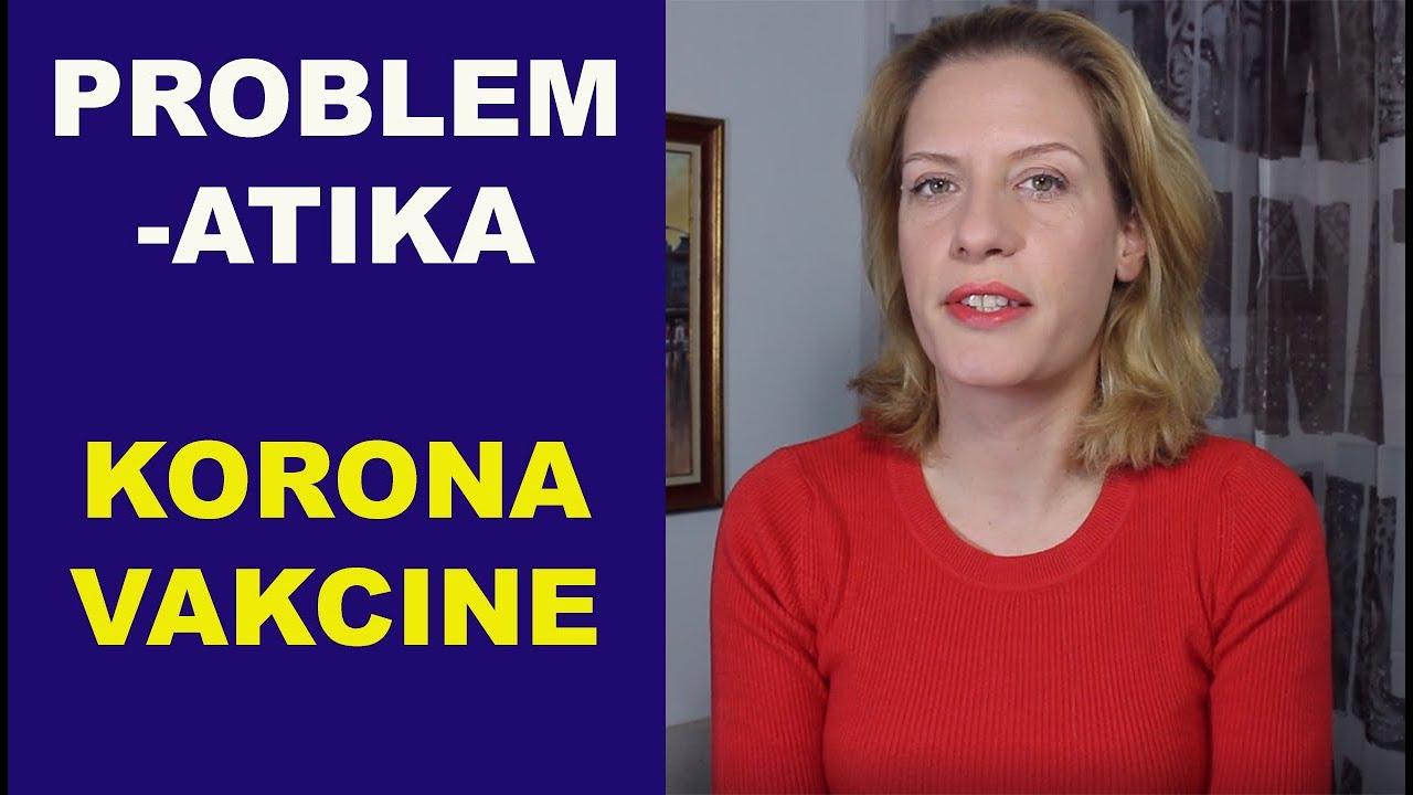 Problematika KORONA VAKCINE/dr Bojana Mandić
